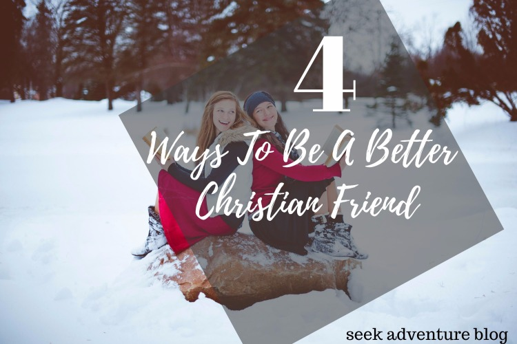 4 Ways To Be A Better Christian Friend! Have any lost friends that need the gospel? Scared of how to witness to your lost friend without sounding preachy? Here are 4 witnessing tips on how to bring your friends to the Lord in love.