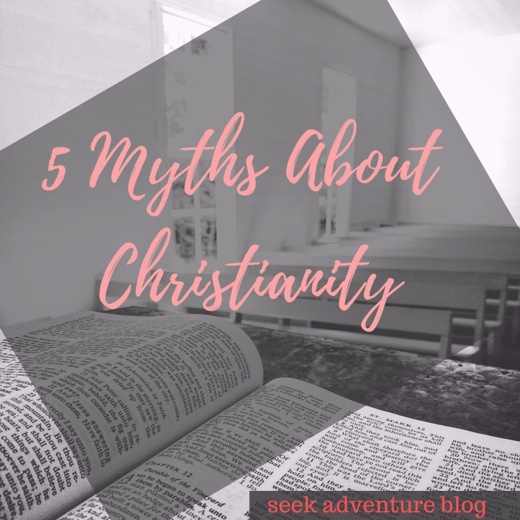 5 Myths About Christianity! read my post about 5 myths the world tends to believe about christians.