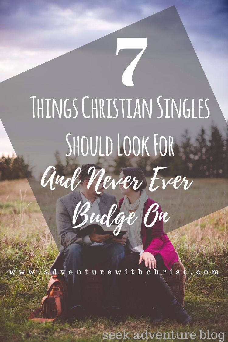 7 Things Christian Singles Should Look For and Never Ever Budge On! Are you a christian single? Are you looking to get married someday but not sure what to look for? Here are seven things every christian should be looking for in a spouse!