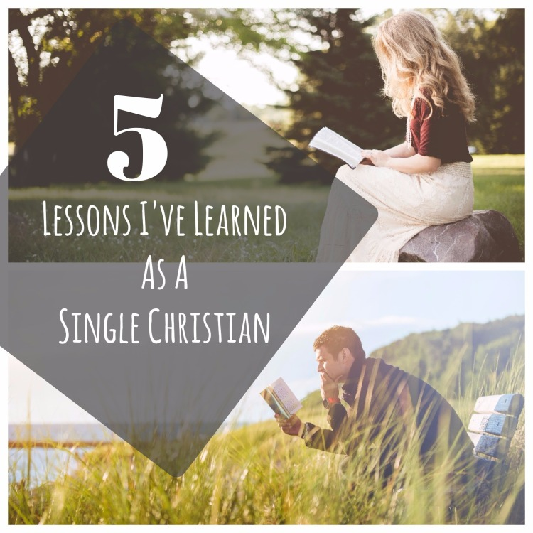 5 Things I've Learned As A Single Christian! Check out my blog post!